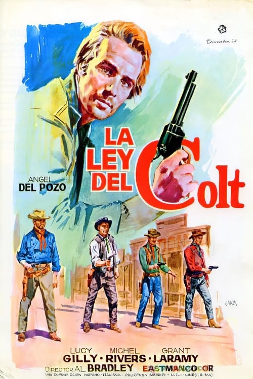 The Colt Is My Law