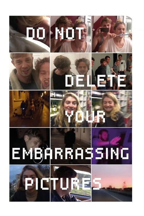 Do Not Delete Your Embarrassing Pictures