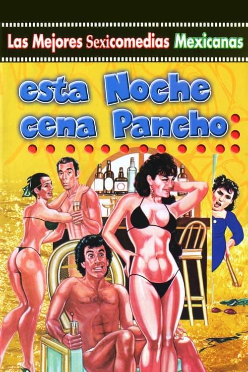 Esta noche cena Pancho