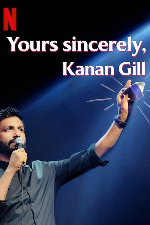 Yours Sincerely Kanan Gill