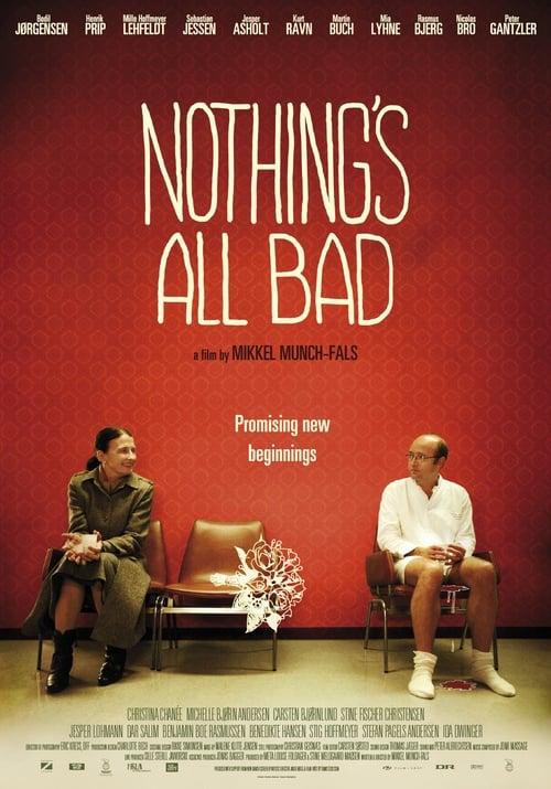 Nothing's All Bad