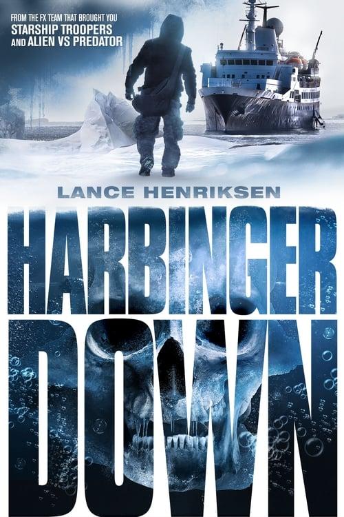 Harbinger Down