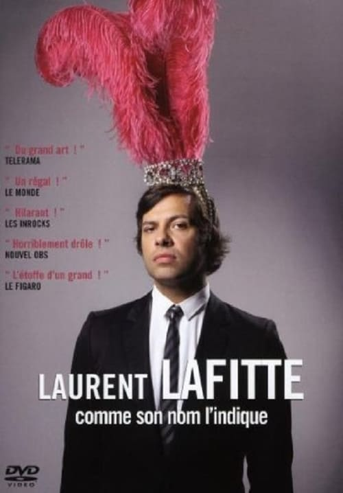 Laurent Lafitte: As His Name Suggests It
