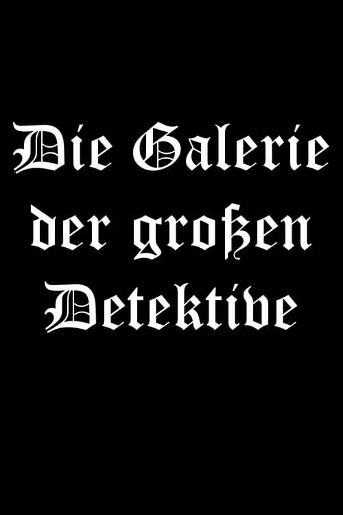 Die Galerie der großen Detektive