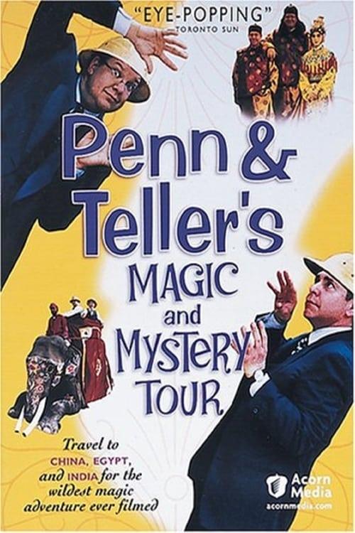 Penn & Teller Magic & Mystery Tour