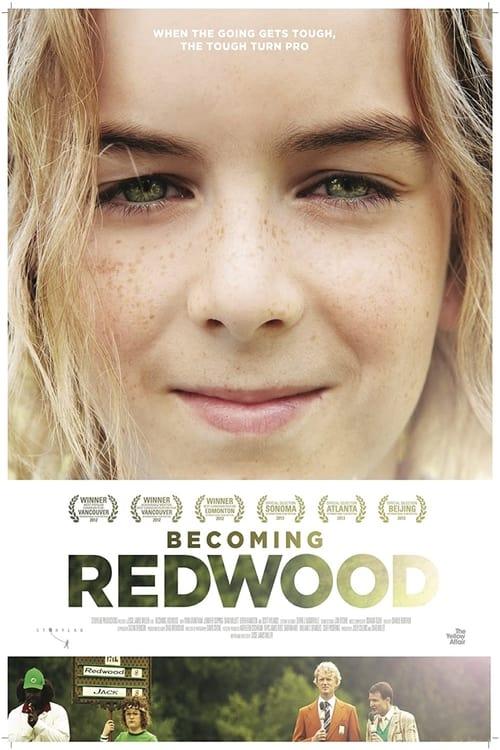 Becoming Redwood