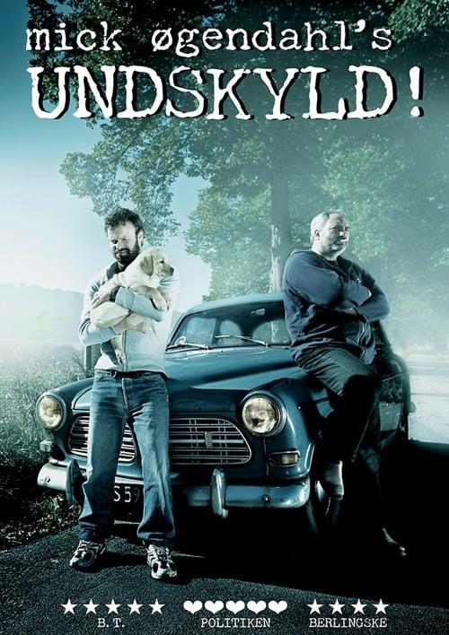Mick Øgendahl: UNDSKYLD!