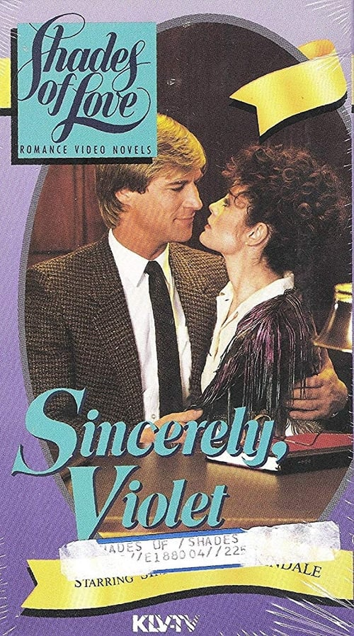 Shades of Love: Sincerely, Violet