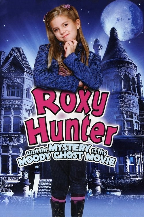 Roxy Hunter and the Mystery of the Moody Ghost