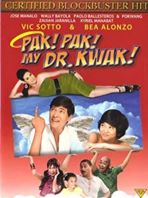 Pak! Pak! My Dr. Kwak!
