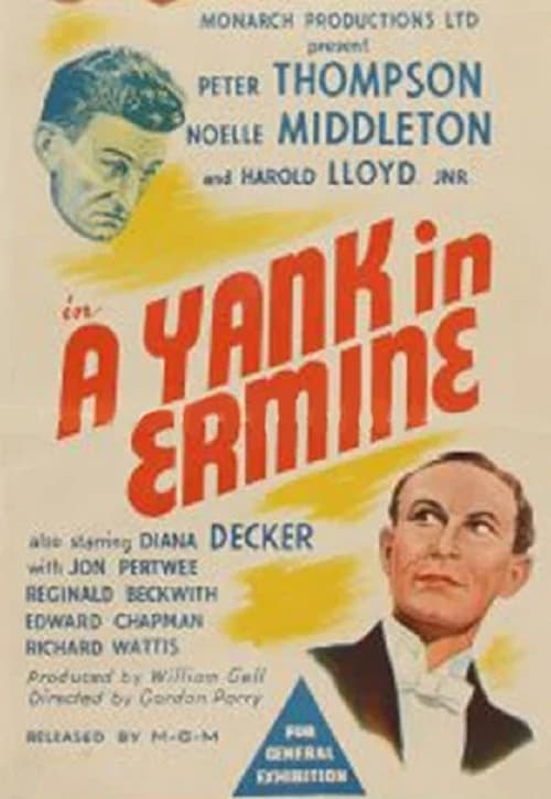 Watch A Yank in Ermine Full Movie Download