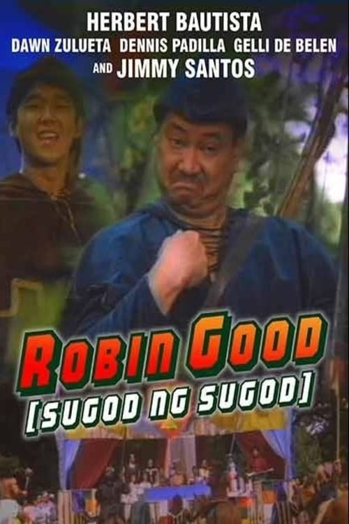Robin Good (Sugod Ng Sugod)