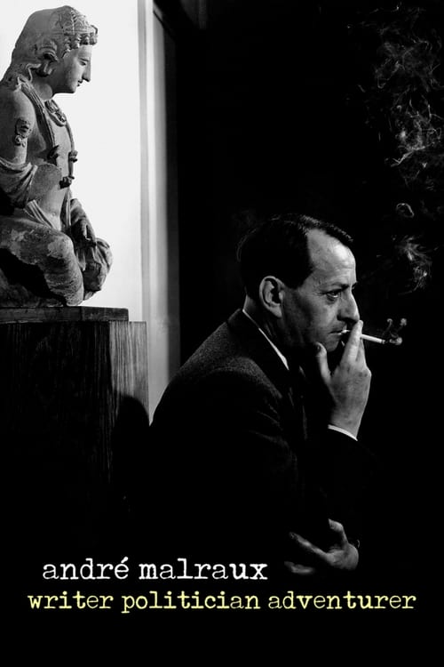 André Malraux: Writer, Politician, Adventurer