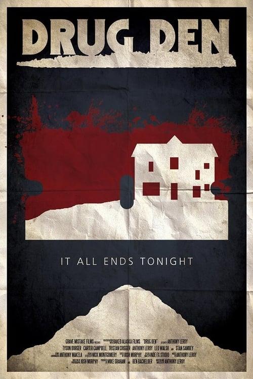 Downloads Movies Drug Den – (2015) Full HD Action, Crime, Horror, Thriller