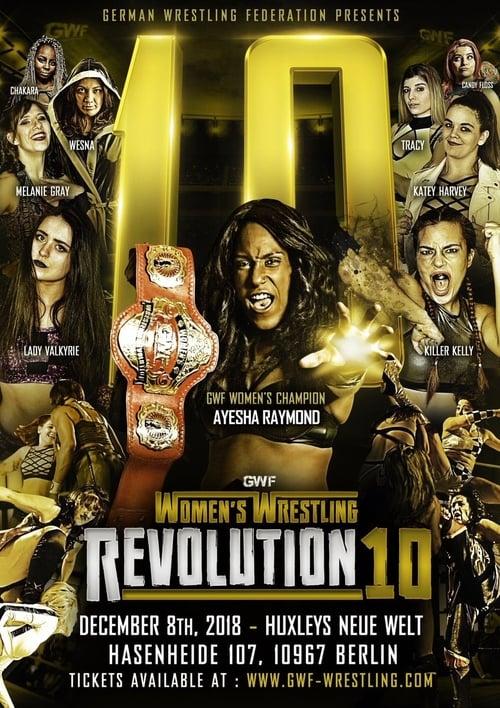 GWF. Women Wrestling Revolution 10