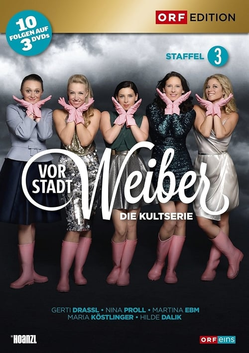 Watch Vorstadtweiber Season 3 Full Movie Download