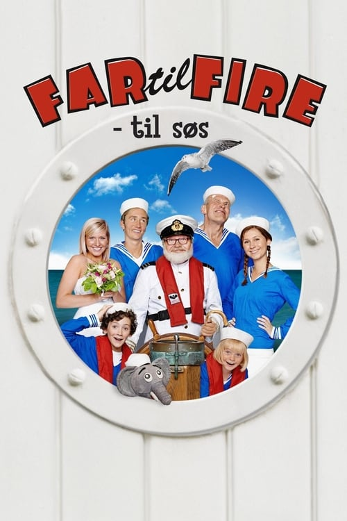Father of Four: At Sea