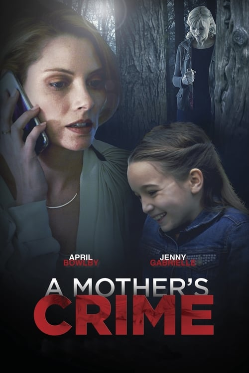 Watch A Mother's Crime Full Movie Download