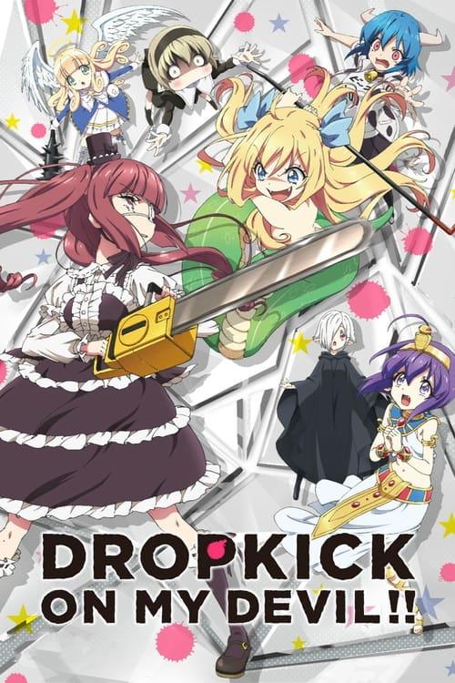 Drop Kick on My Devil!!