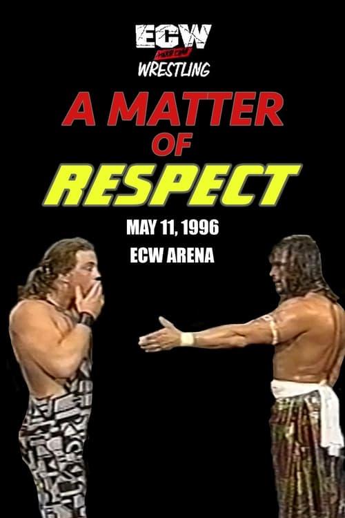 ECW A Matter of Respect