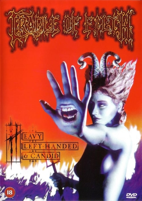 Cradle Of Filth : Heavy Left-Handed & Candid