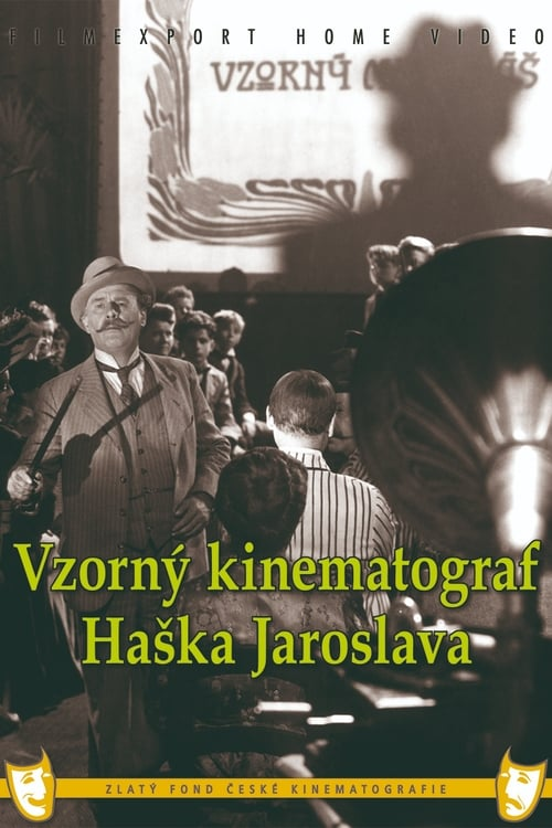 Jaroslav Hasek's Exemplary Cinematograph