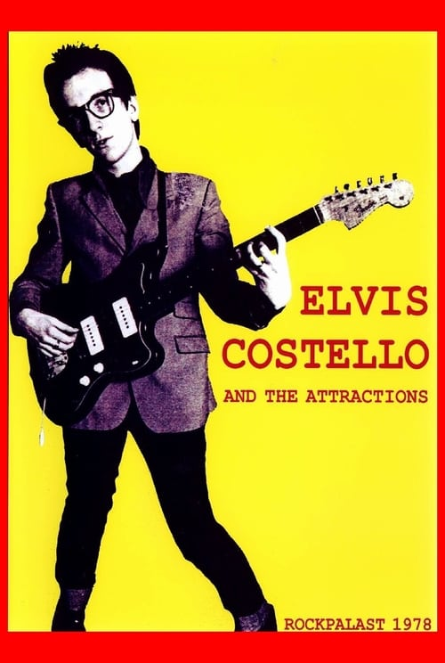 Elvis Costello and The Attractions: Live on Rockpalast