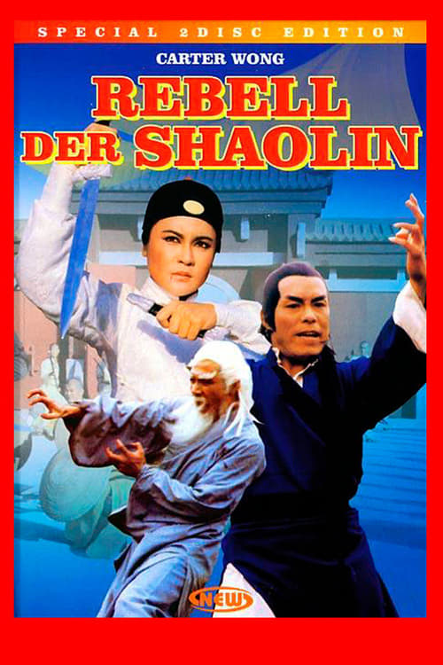 The Rebel of Shao-lin