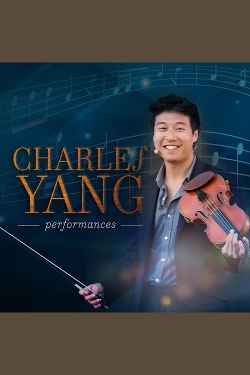 Charles Yang Performances