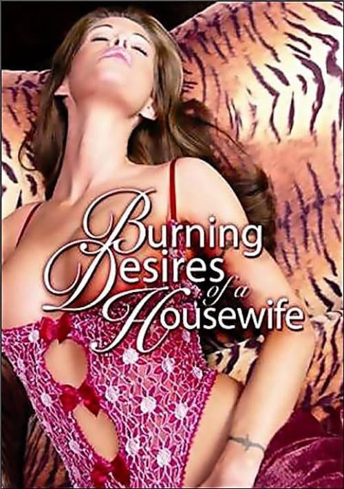 Burning Desires of a Housewife