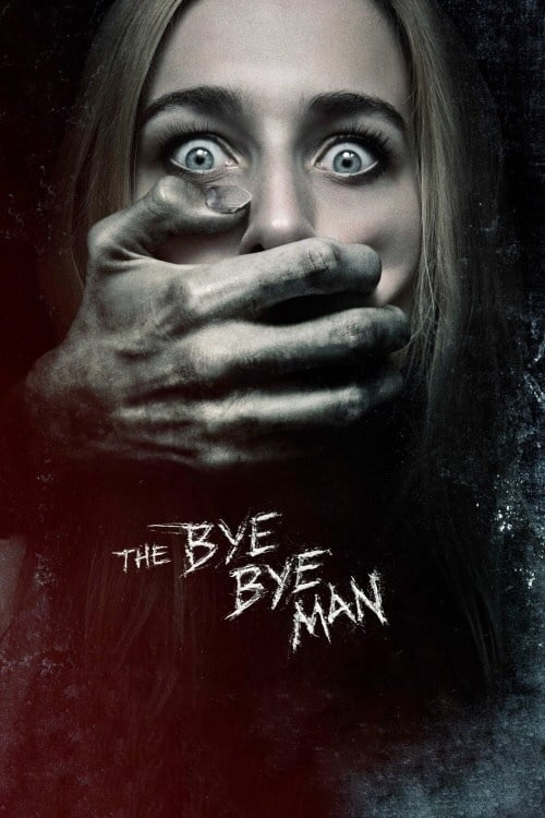 Watch The Bye Bye Man (2017) in English Online Free