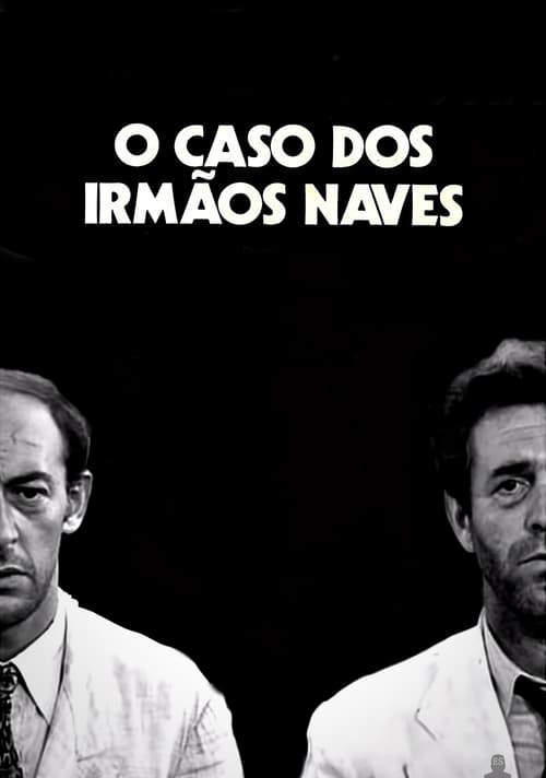 The Case of the Naves Brothers