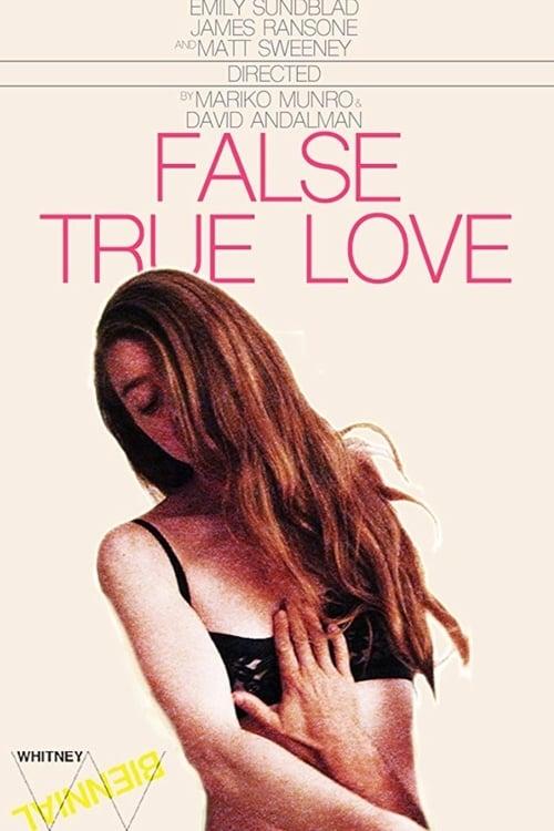 False True Love