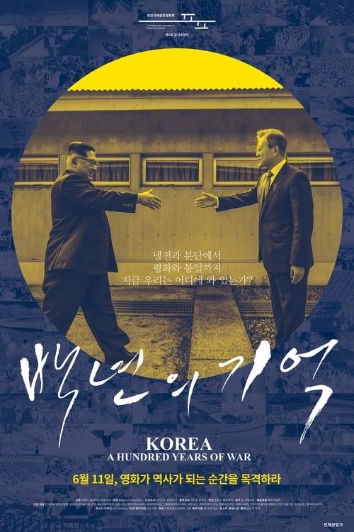 Korea, A Hundred Years of War