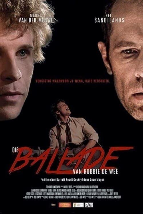 The Ballad of Robbie de Wee