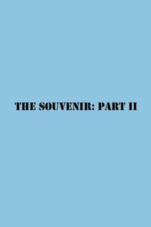 The Souvenir Part II
