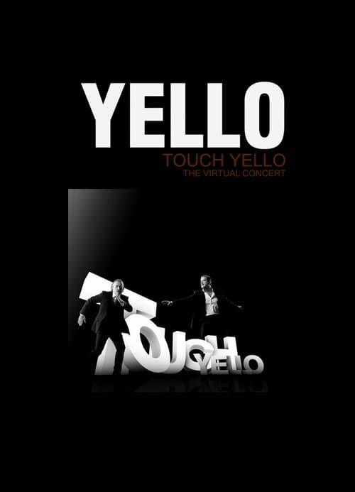 Yello: Touch Yello - The Virtual Concert