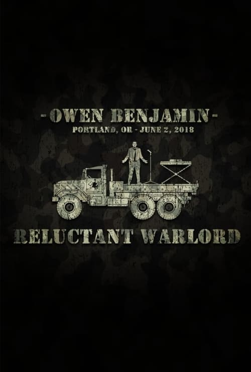 Owen Benjamin: Reluctant Warlord