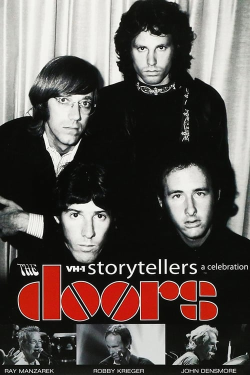 The Doors: A Celebration - VH1 Storytellers