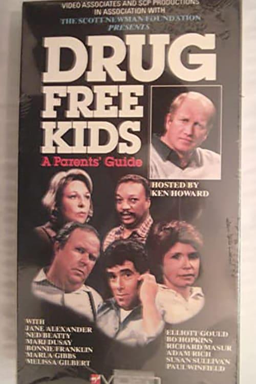 Drug Free Kids: A Parents' Guide