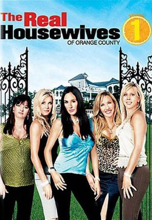 Watch The Real Housewives of Orange County Season 1 Full Movie Download