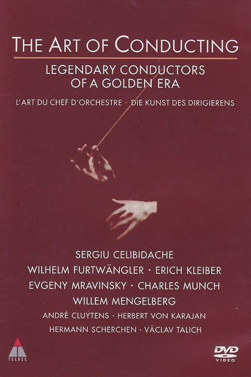 The Art of Conducting: Great Conductors of the Past