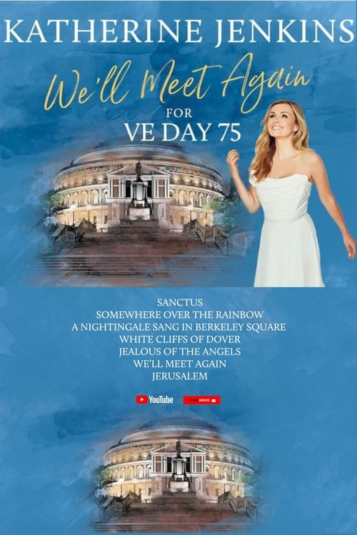 We'll Meet Again for VE Day 75 with Katherine Jenkins