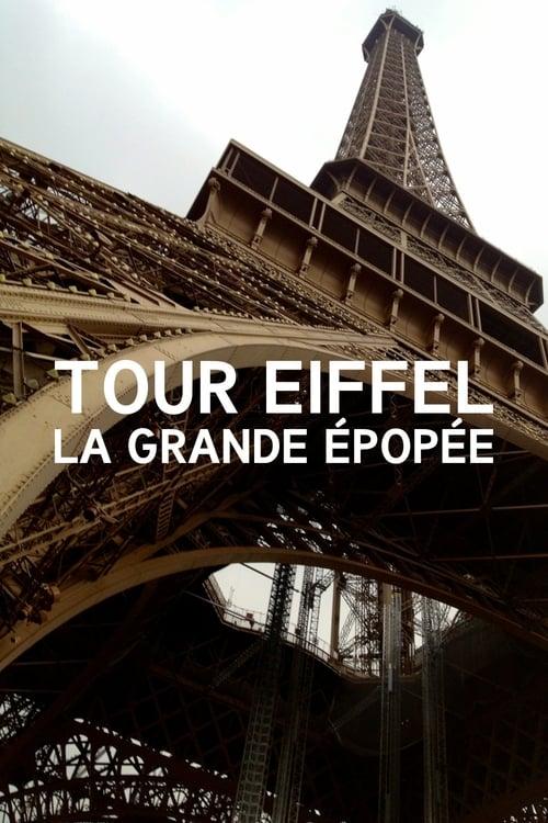 Tour Eiffel : La Grande Épopée