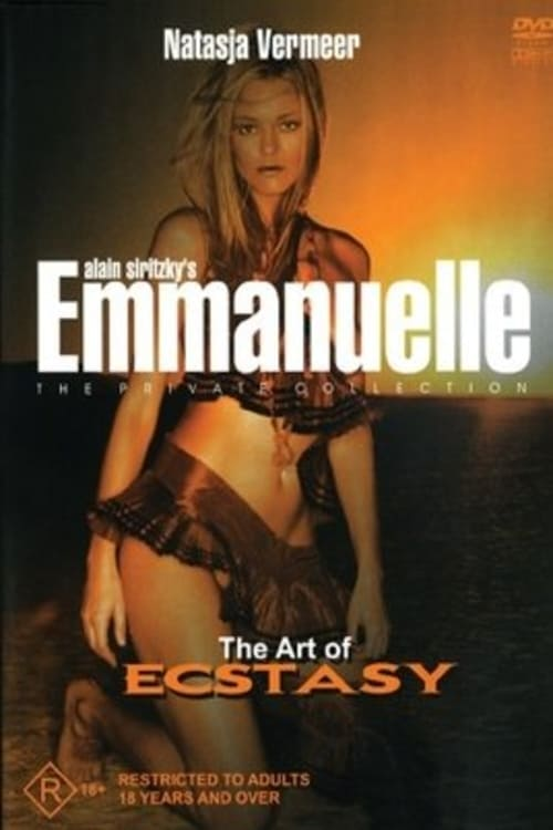 Emmanuelle - The Private Collection: The Art of Ecstasy