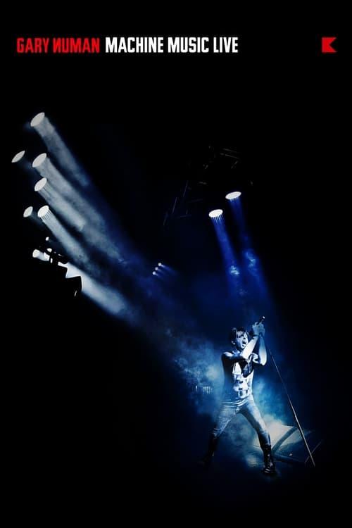 Gary Numan: Machine Music Live