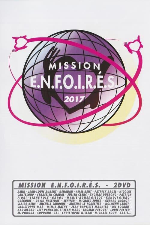 Les Enfoirés 2017 - Mission Enfoirés