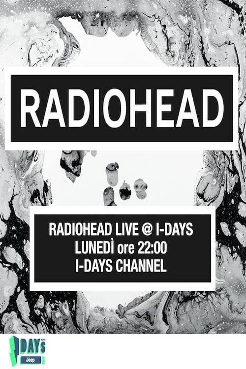 Radiohead - Live at I-Days 2017