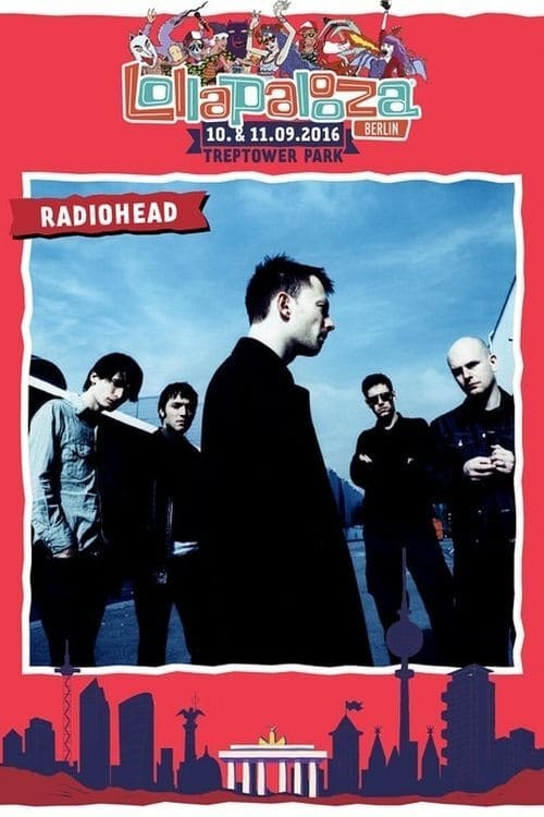 Radiohead at Lollapalooza Berlin 2016
