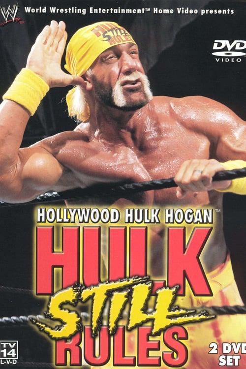 Hollywood Hulk Hogan: Hulk Still Rules